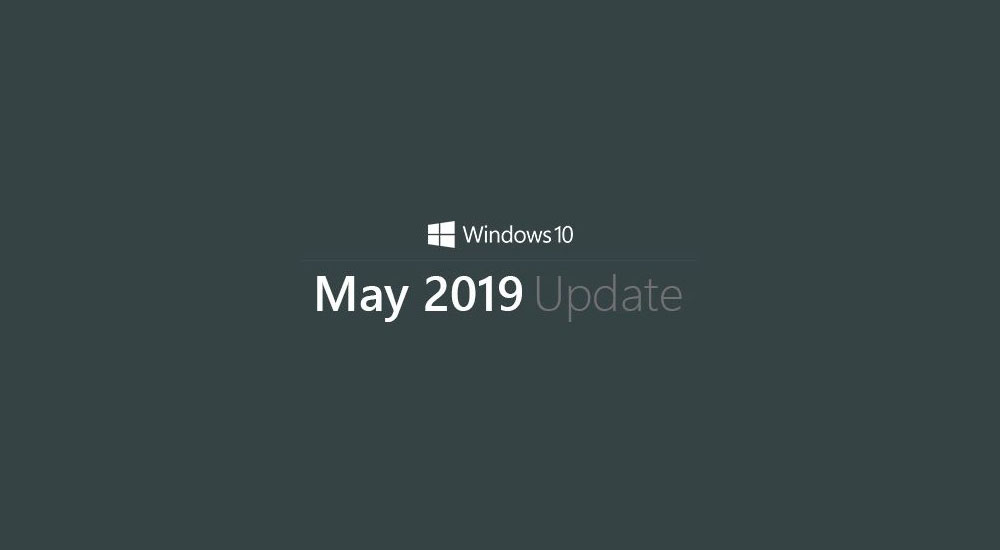 Windows 10 May 2019